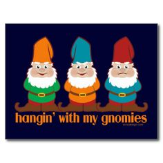 Hangin' With My Gnomies. 3 different colored gnomes hanging out. Parody / spoof of Hanging with my homies. 3 gnome images. #hangin' #with #my #gnomies #hanging #with #my #gnomes #funny #gnomes #humorous #gnomes #garden #gnomes #silly #gnomes #dwarf #dwarves #summer #gnome #saying #gnome #slogan #gnome #quote #gnome #cartoon #gnome #image #gnome #jokes #irony #designs #silly #humor #weird #gnomes #hanging #with #my #homies #parody #spoof #characters