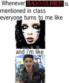 This has actually happened to me and my friend aeila because we are the only ones who like bvb