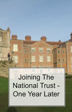 if you've ever wondered about a National Trust membership, we've had our for a year, see what we've been up to, and why we've rejoined.