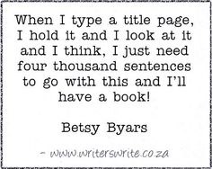Quotable - Betsy Byars - Writers Write