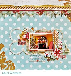 T'is the Season by Laura Whitaker @ Scrappin' Around the Clock guest DT layout for Te Studio Challenges