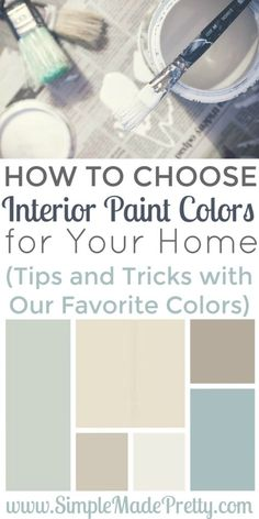 Choosing interior paint colors for your home can be overwhelming but with these tips & tricks, you can easily pick the perfect colors for your home.