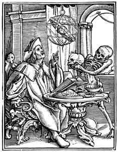 """""""The Astrologer"""" from The Dance of Death by Hans Holbein.  """"He contemplates a pendent sphere. But Death thrusts a skull before his eyes."""""""