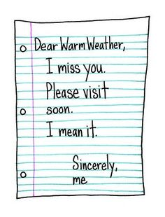 Warm weather