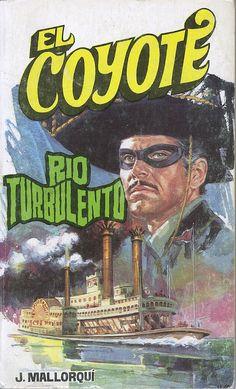 Río turbulento. Ed. Favencia, 1974 (Col. El Coyote ; 74)