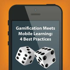 Gamification Meets Mobile Learning: 4 Best Practices - How do you give learners engaging, instant access to e-Learning content? You combine two of the most popular e-Learning trends and create a mobile game.
