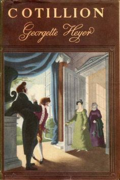 Cotillion by Georgette Heyer  The Original Regency romance author!  She basically inspired the entire genre!  Nicole