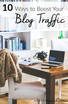 Do you have a blog? Want to increase page views and drive more users and traffic? Here are 10 simple ways to boost your blog traffic!