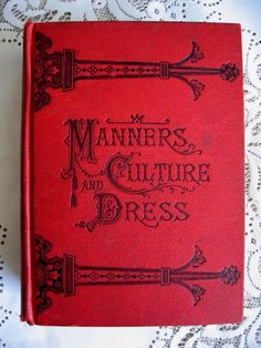1892 Victorian Etiquette Book Manners Culture and Dress - For sale on Ruby Lane