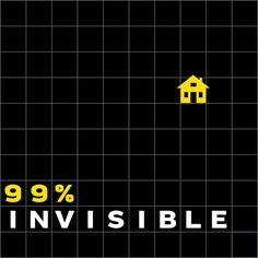 Design is everywhere in our lives, perhaps most importantly in the places where we've just stopped noticing. 99% Invisible (99 Percent Invisible) is a weekly exploration of the process and power of design and architecture. From award winning producer Roman Mars