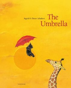 The Umbrella  (Book) : Schubert, Ingrid : A cat watches as its' friend, the dog, is carried away by a red umbrella. The dog enjoys visiting far-away lands, and is finally blown back home where the cat is waiting.