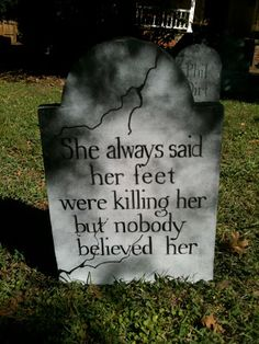 Halloween graveyard tombstone  - would be great with feet sticking out of the ground.
