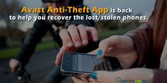 Avast's Updated Anti-Theft App Is Back to Help You Recover the Lost/Stolen…