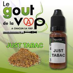 E-LIQUIDE JUST TABAC.  SAVEUR TABAC AGRÉABLE ET DOUX.  FLACON DE 11ML  FABRIQUE EN FRANCE
