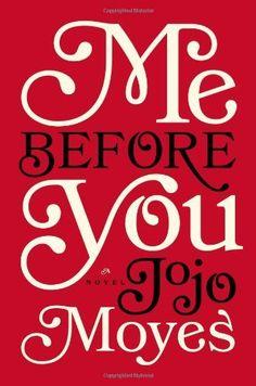 Me Before You: A Novel by Jojo Moyes, http://www.amazon.com/dp/0670026603/ref=cm_sw_r_pi_dp_1Gscrb10FCTJ1