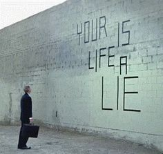 Your Life is a Lie | Anonymous ART of Revolution