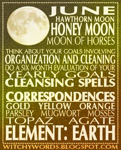 June Honey Moon Full Moon Esbat: Names, correspondences and ritual goals.