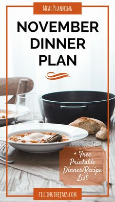 November 2016 Monthly Menu Plan | {+ Free Printable Dinner List} We've got crockpot meals, soups, hearty ground beef dinners, and several Mexican meals to look forward to during November… | http://www.fillingthejars.com