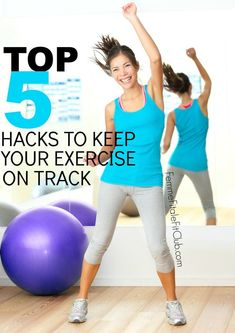 a636c95d9cd Top 5 Fitness Hacks To Keep Your Exercise On Track