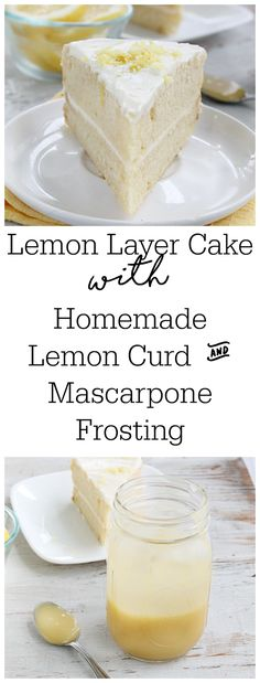 Lemon Layer Cake with Homemade Lemon Curd and Mascarpone Frosting • Table for Seven