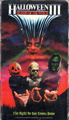 """Halloween III: Season of the Witch movie vhs cover (US) - """"The night no one comes home. Themed Halloween Costumes, Happy Halloween, Halloween Door, Creepy Movies, Halloween Horror Movies, Ghost Movies, 80s Movies, Horror Movie Posters, Dark Art"""