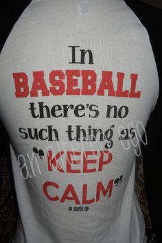 Don't Keep Calm Baseball RAGLAN-baseball mom  sports  keep calm  baseball