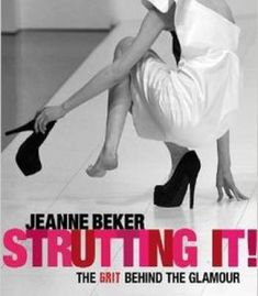 Strutting It!: The Grit Behind The Glamour PDF