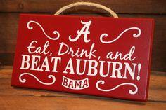 "Alabama ""Live, Breathe and Beat Auburn"" Roll Tide sign wood painted decor Bama… Alabama Decor, Alabama Crafts, Sweet Home Alabama, Crimson Tide Football, Alabama Football, Alabama Crimson Tide, Football Team, Auburn Alabama, University Of Alabama"