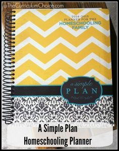 A Simple Plan Homeschooling Planner - The Curriculum Choice www.thecurriculumchoice.com