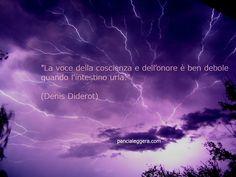"""""""La voce della coscienza e dell'onore è ben debole quando l'intestino urla."""" (Denis Diderot)"""