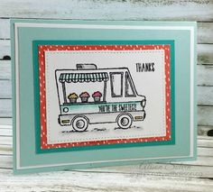 Stamp Crazy with Alison!: Sale-a-bration Tasty Trucks - You're the Sweetest
