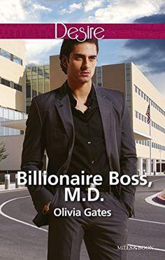 Mills & Boon : Billionaire Boss, M.D. (The Billionaires o…