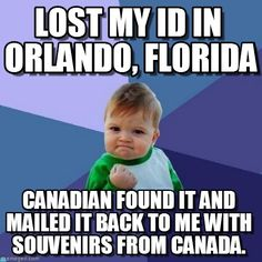 So funny and true!! I'm a Canadian and one of my best friends did this, including the souvenirs part.
