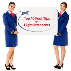 Image of two flight attendants holding a sign that says Top 10 Foot Tips for Flight Attendants