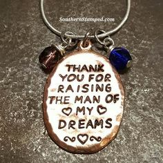 Rose Gold Thank You For Raising the Man of My Dreams Hand Stamped Metal, Hand Stamped Jewelry, Personalised Gifts For Him, Personalized Jewelry, Metal Jewelry, Pendant Jewelry, Mother In Law Gifts, Chain Pendants, Metal Stamping