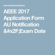 AEEE 2017 Application Form AU Notification /Exam Date