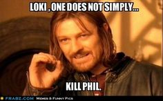 One does not simply kill Phil.  His character is beloved by more than just The Avengers. There is awesome there that does not sleep, and the Son of Coul is ever watchful. He is a SHIELD agent, trained in combat and shooting and tazing, the very air you breathe is a possible weapon. Not with ten thousand armies could you do this. It is folly.
