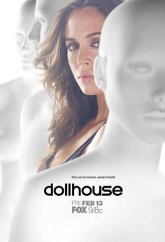 Number 10 Dollhouse The second of four Joss Whedon creations on my favorite list. Dollhouse starring Eliza Dushku (F. Eliza Dushku, Joss Whedon, Challenge, Dollhouse Tv Series, Movies Showing, Movies And Tv Shows, Sci Fi Tv Shows, Drame, Tv Land