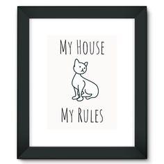 """My house my rules"" Cat Framed Fine Art Print"