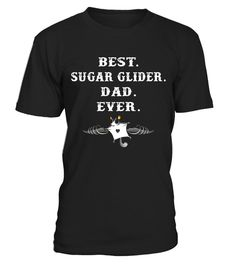 """# Best Sugar Glider Dad Ever T-shirt Flying Squirrel Bandit - Limited Edition .  Special Offer, not available in shops      Comes in a variety of styles and colours      Buy yours now before it is too late!      Secured payment via Visa / Mastercard / Amex / PayPal      How to place an order            Choose the model from the drop-down menu      Click on """"Buy it now""""      Choose the size and the quantity      Add your delivery address and bank details      And that's it!      Tags: Sugar…"""