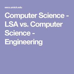 Computer Science - LSA vs. Computer Science - Engineering