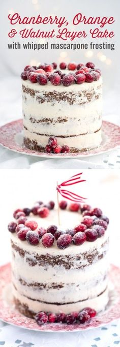 Festive orange, cranberry and walnut layer cake with whipped mascarpone frosting christmas desserts creative Cupcake Recipes, Baking Recipes, Cupcake Cakes, Dessert Recipes, Layer Cake Recipes, Layer Cakes, Dessert Ideas, Holiday Baking, Christmas Desserts
