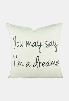 Dreamer Quote Throw Pillow. John lennon