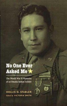 The World War II Memoirs of an Omaha Indian Soldier