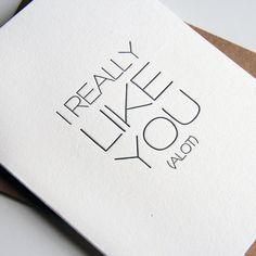 Letterpress Valentines day card - I Really Like You