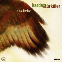 Kardes Turkuler - Hemavaz