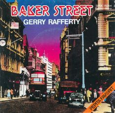 """Baker Street"" is a ballad written and first recorded by Scottish singer-songwriter Gerry Rafferty. Named after the famous London street of the same name, the song was included on Rafferty's second solo album, 'City to Cit'y, which was Rafferty's first release after the resolution of legal problems surrounding the formal break-up of his old band, 'Stealers Wheel', in 1975. Released as a single in 1978, it's immediatly topped the charts."