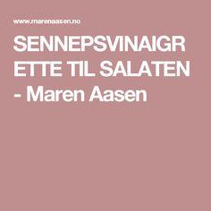 SENNEPSVINAIGRETTE TIL SALATEN - Maren Aasen