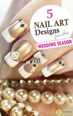 5 Trendy Nail Art Designs For The Wedding Season