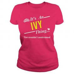 Awesome Tee ITS AN IVY THING Shirt; Tee